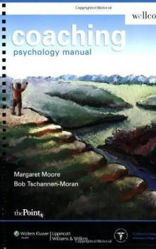 Coaching Psychology Manual - Wellcoaches