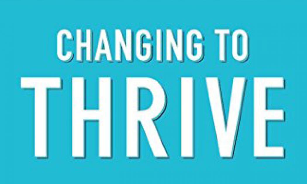 Changing to Thrive - James Prochaska and Janice Prochaska