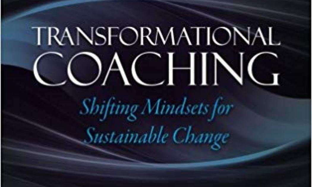 Transformational Coaching: Shifting Mindsets for Sustainable Change