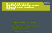 The Good Old Wine of Pragmatism in the New Bottles of Coaching and Coaching Research