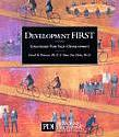 Development First