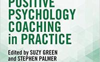 Positive Psychology Coaching in Practice - Suzy Green and Stephen Palmer