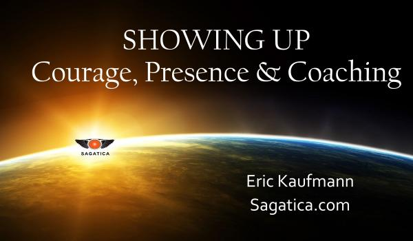 Showing up: Courage, Presence, and Power in Coaching Relationships - Eric Kaufmann
