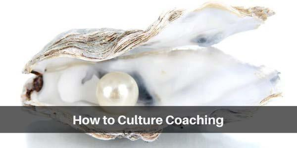 How to Culture Coaching