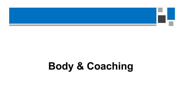The body in coaching